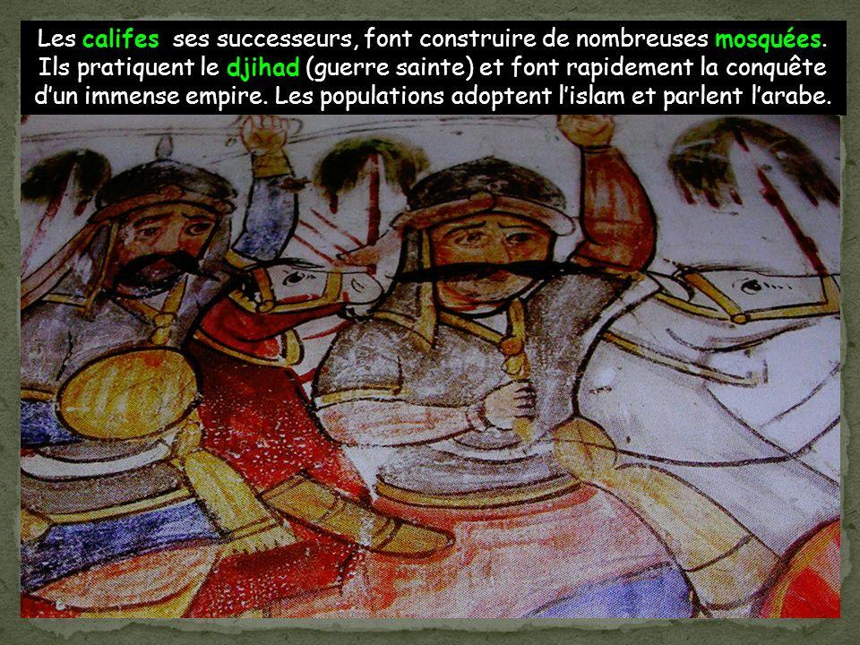 Les califes ses successeurs, font construire de nombreuses mosquées