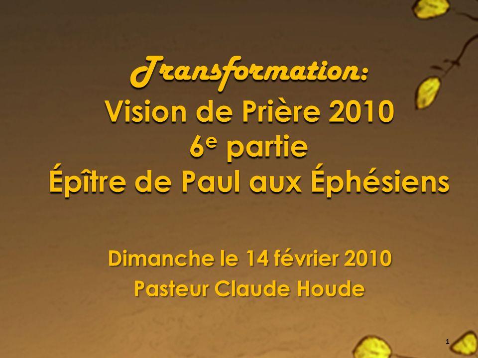 Dimanche le 14 février 2010 Pasteur Claude Houde