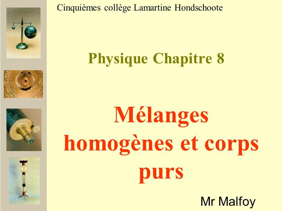 Mélanges homogènes et corps purs