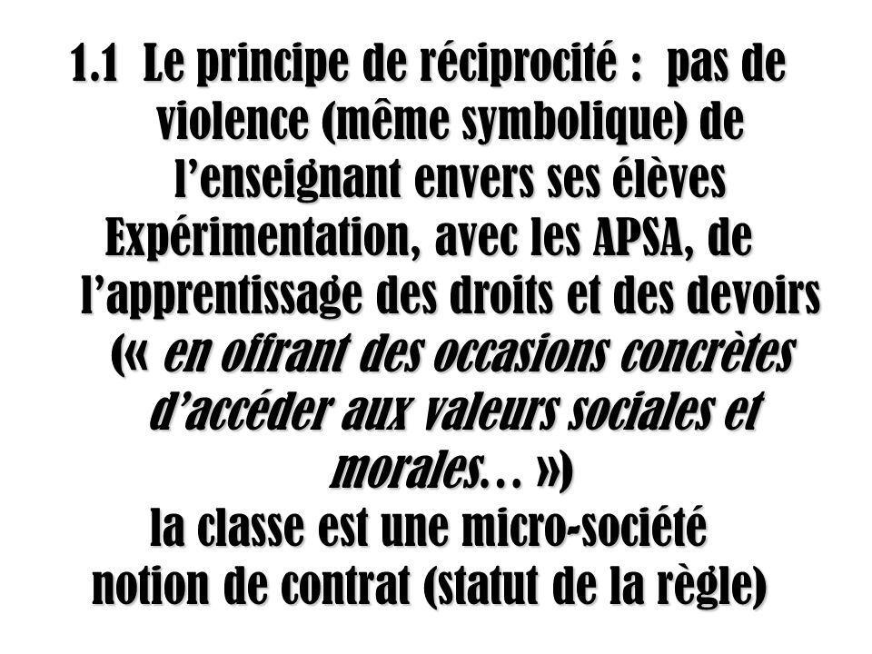la classe est une micro-société notion de contrat (statut de la règle)