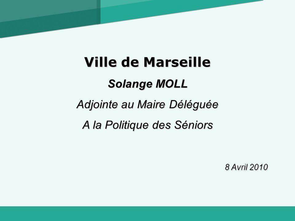Ville de Marseille Solange MOLL Adjointe au Maire Déléguée