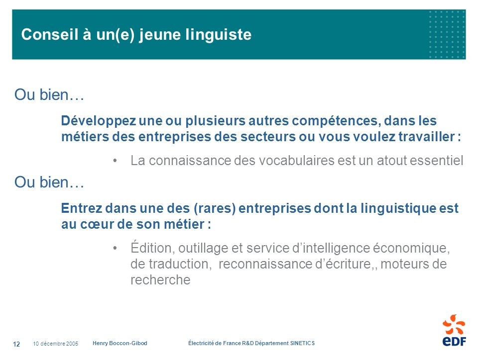 Conseil à un(e) jeune linguiste