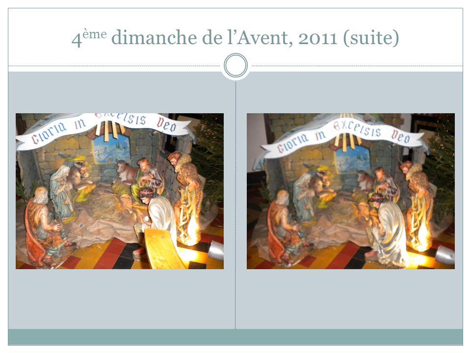 4ème dimanche de l'Avent, 2011 (suite)