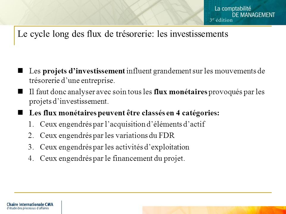 Le cycle long des flux de trésorerie: les investissements