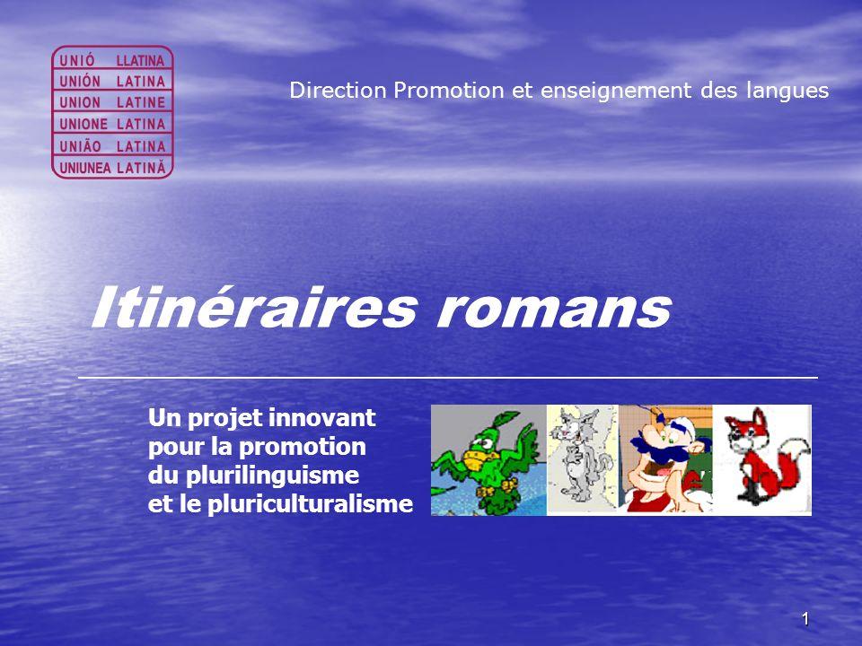 Itinéraires romans Un projet innovant pour la promotion