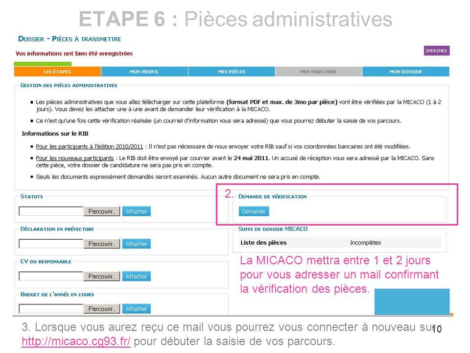 ETAPE 6 : Pièces administratives