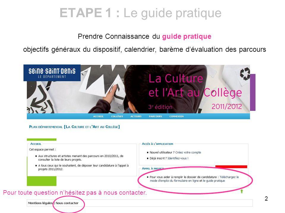 ETAPE 1 : Le guide pratique