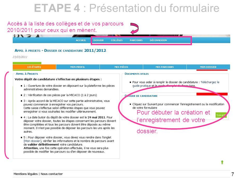 ETAPE 4 : Présentation du formulaire