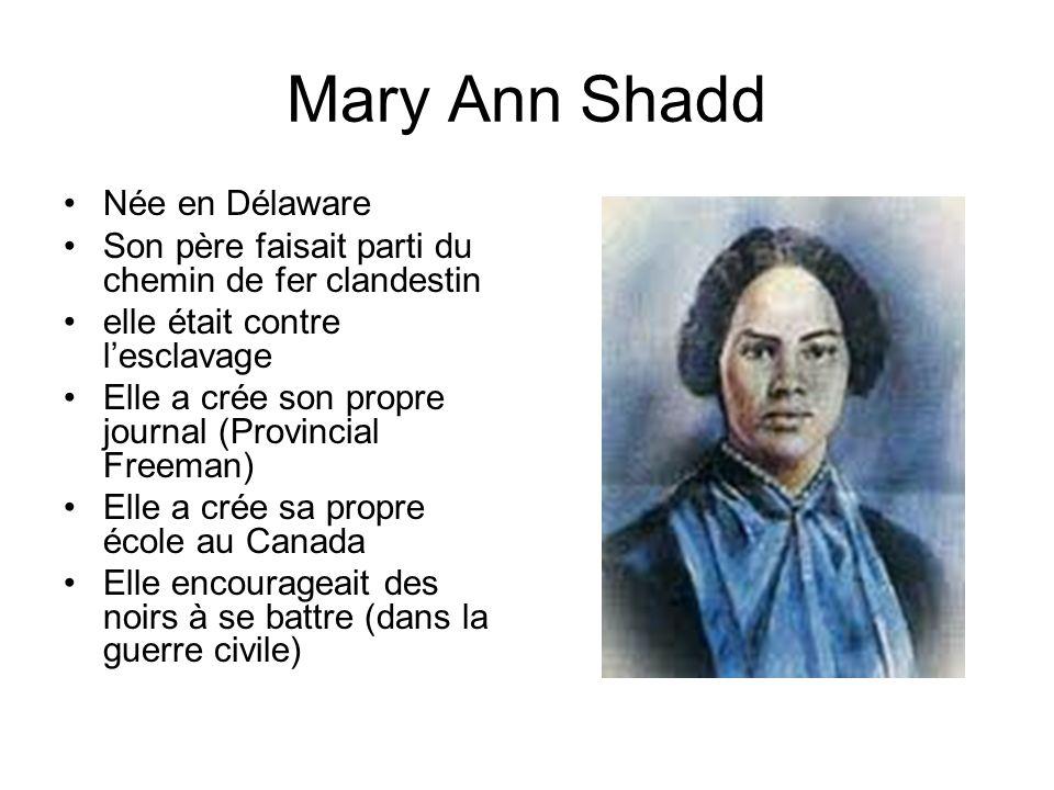 Mary Ann Shadd Née en Délaware