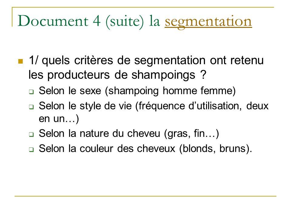 Document 4 (suite) la segmentation