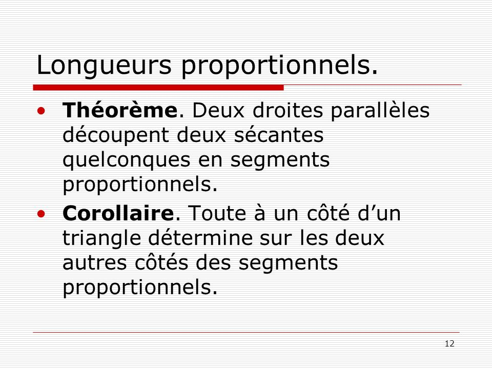 Longueurs proportionnels.
