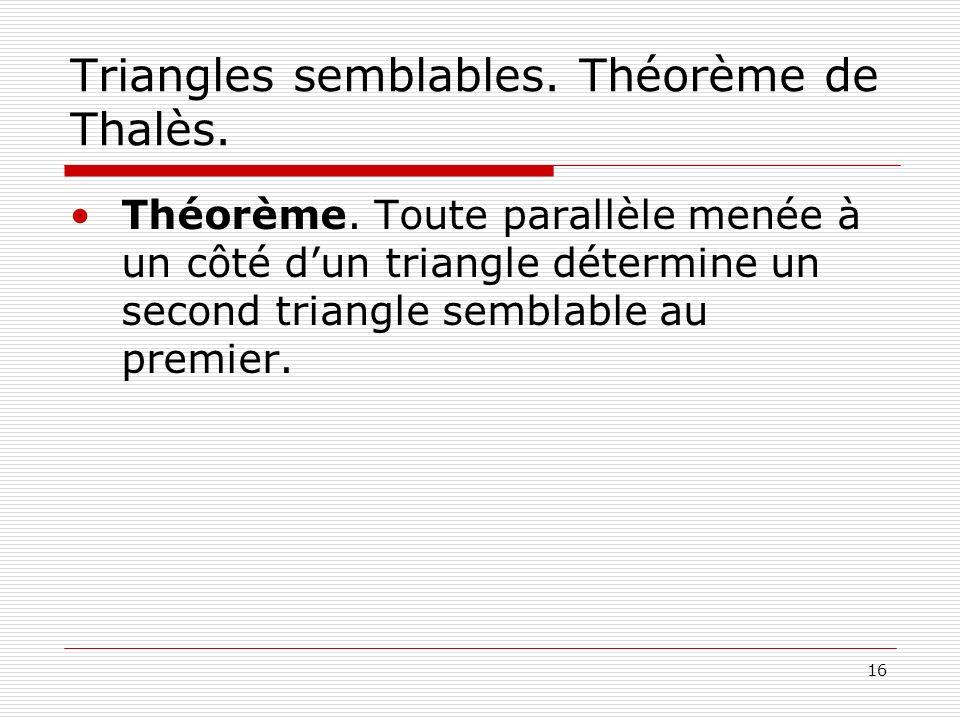 Triangles semblables. Théorème de Thalès.