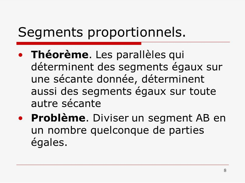 Segments proportionnels.