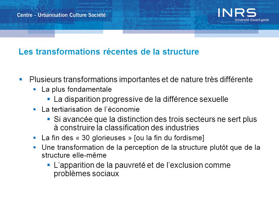 Les transformations récentes de la structure
