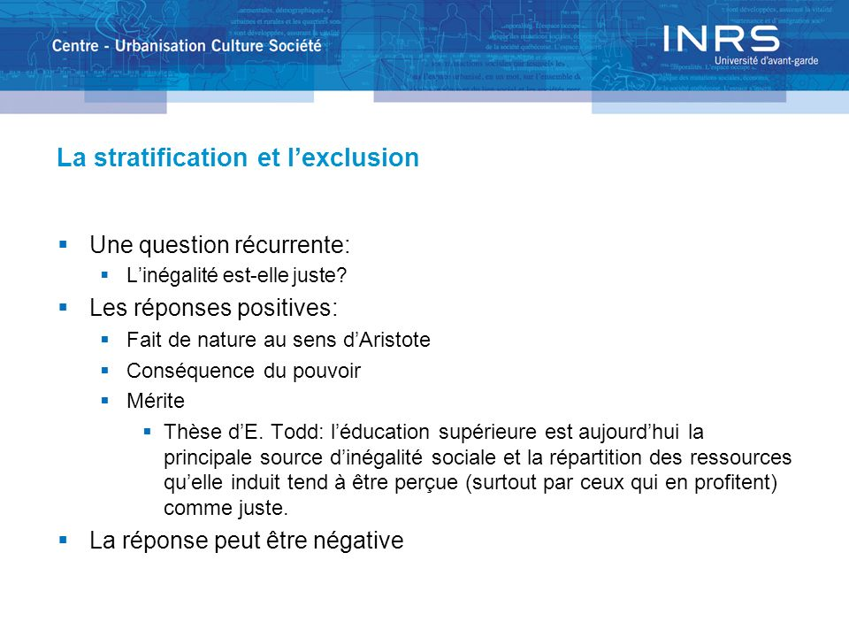 La stratification et l'exclusion