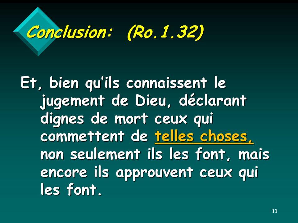 Conclusion: (Ro.1.32)