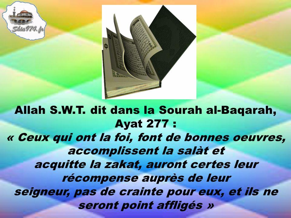 Allah S.W.T. dit dans la Sourah al-Baqarah, Ayat 277 :