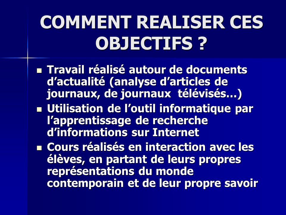 COMMENT REALISER CES OBJECTIFS