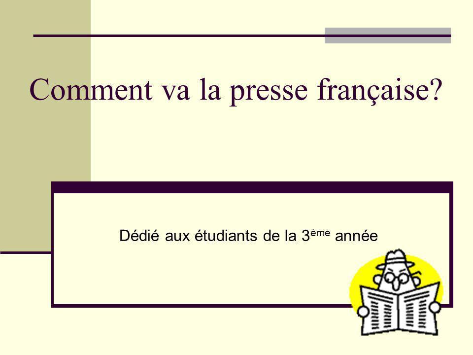 Comment va la presse française
