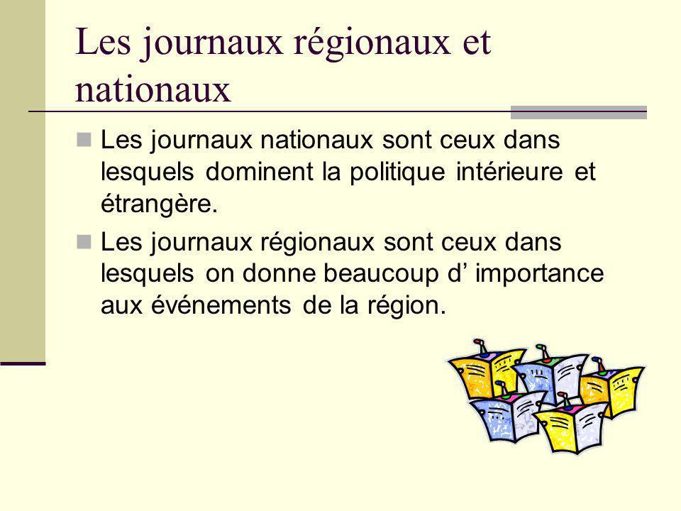 Les journaux régionaux et nationaux