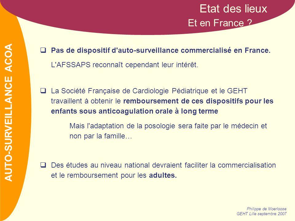 Etat des lieux Et en France AUTO-SURVEILLANCE ACOA
