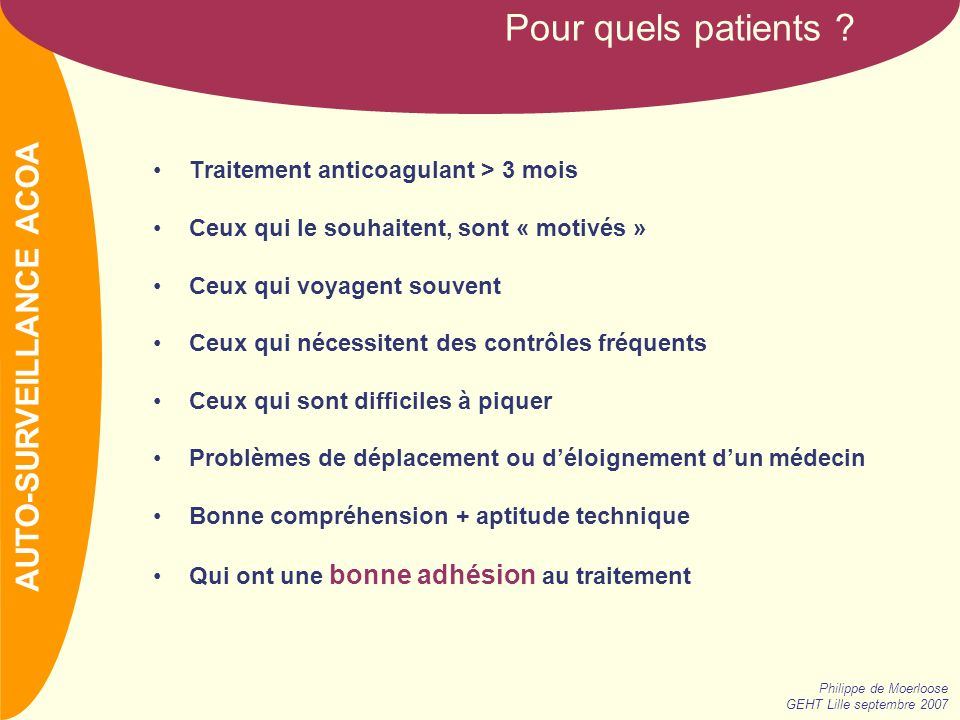 Pour quels patients AUTO-SURVEILLANCE ACOA