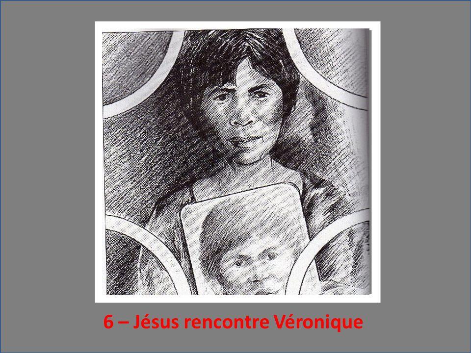 6 – Jésus rencontre Véronique