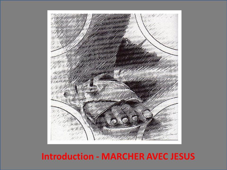 Introduction - MARCHER AVEC JESUS