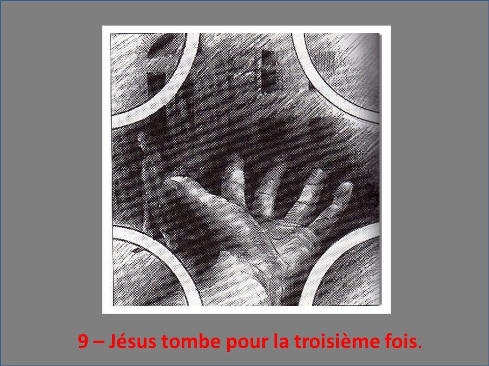 9 – Jésus tombe pour la troisième fois.