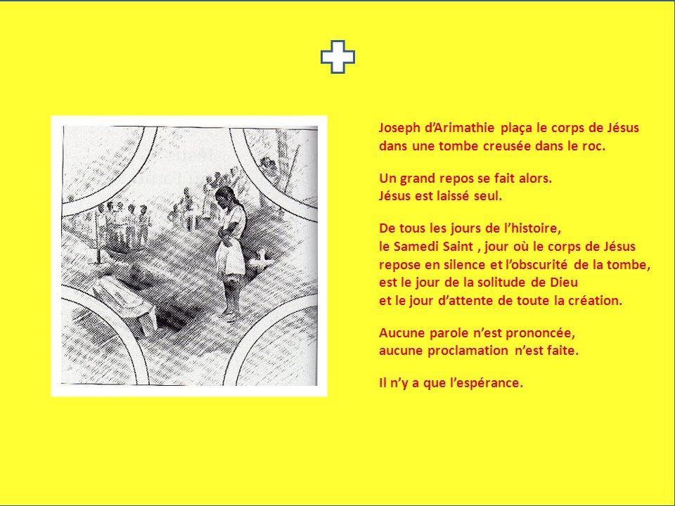 Joseph d'Arimathie plaça le corps de Jésus dans une tombe creusée dans le roc.