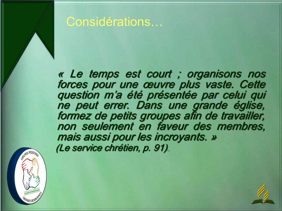 Considérations… (Le service chrétien, p. 91)...