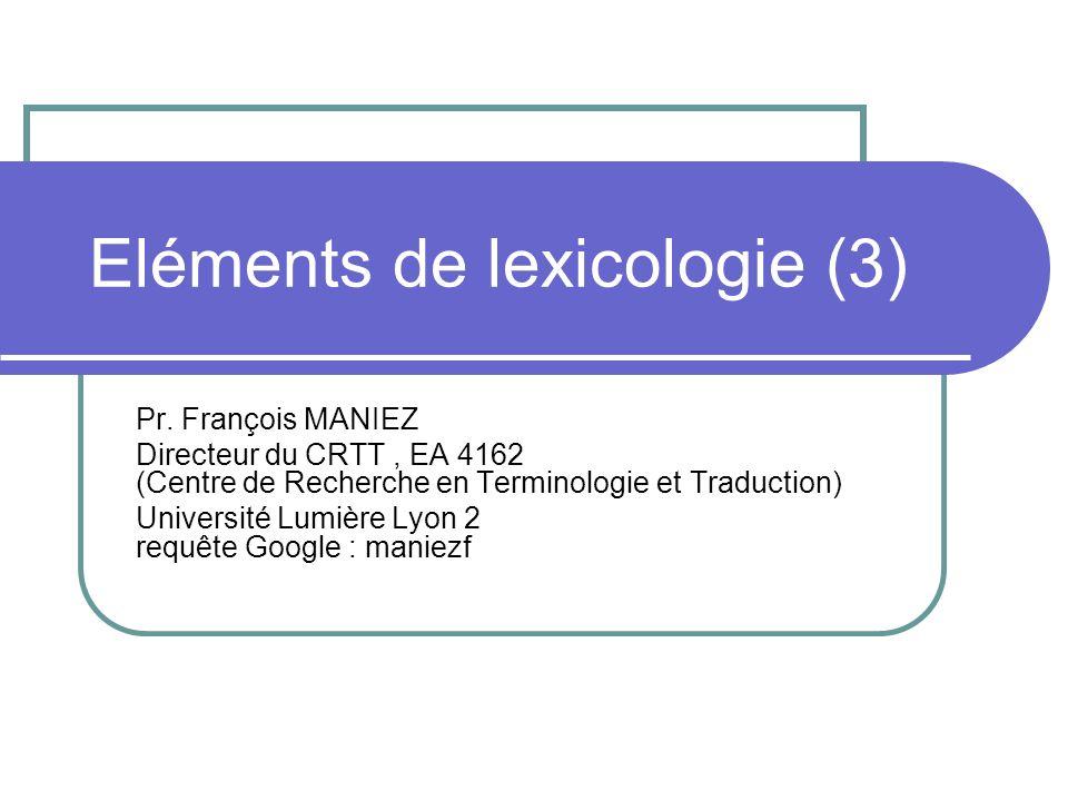 Eléments de lexicologie (3)