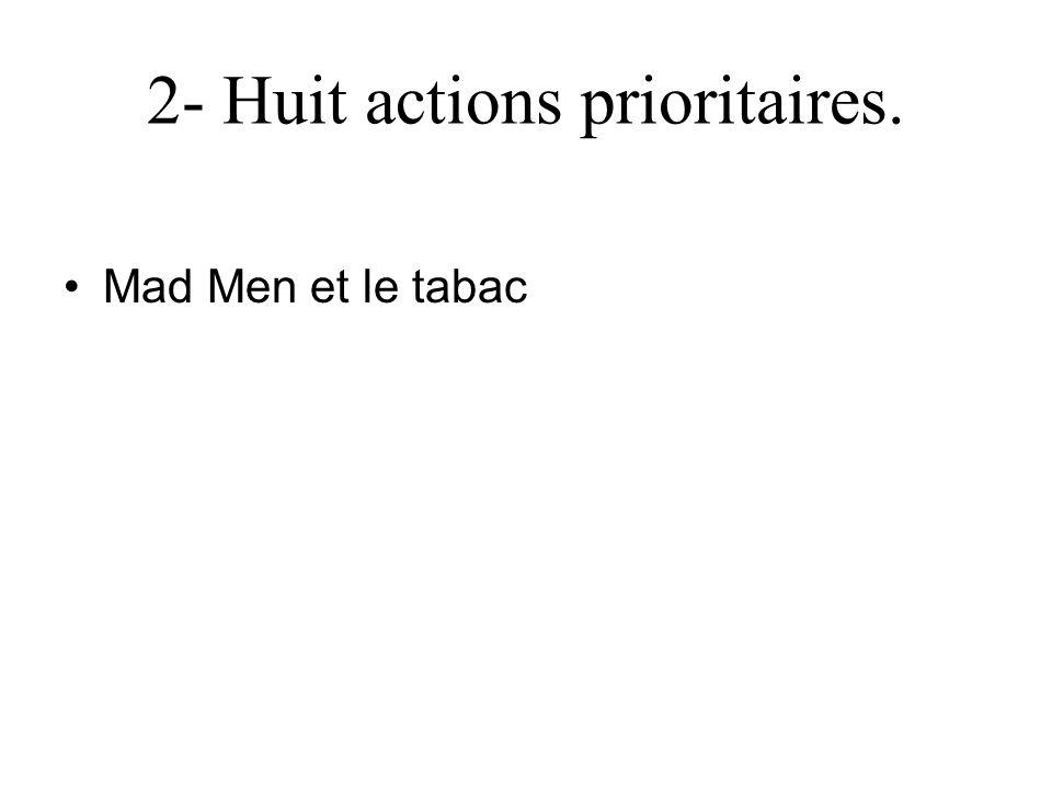 2- Huit actions prioritaires.