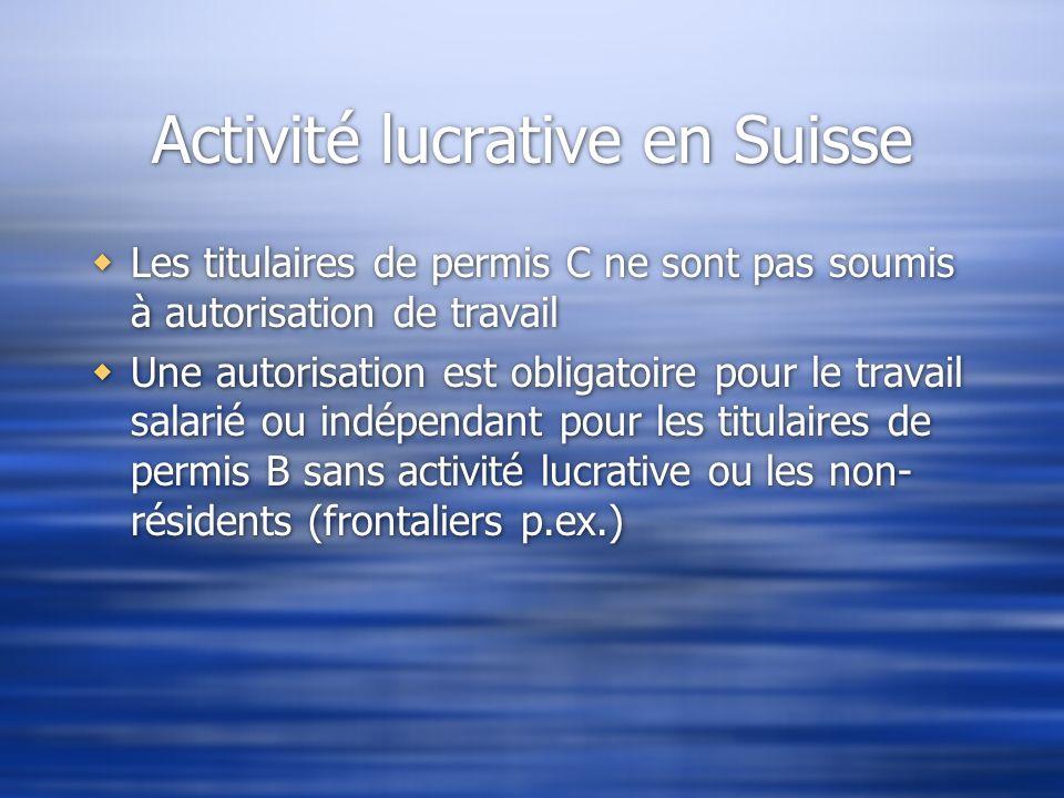 Activité lucrative en Suisse