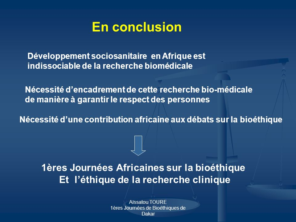 En conclusion 1ères Journées Africaines sur la bioéthique