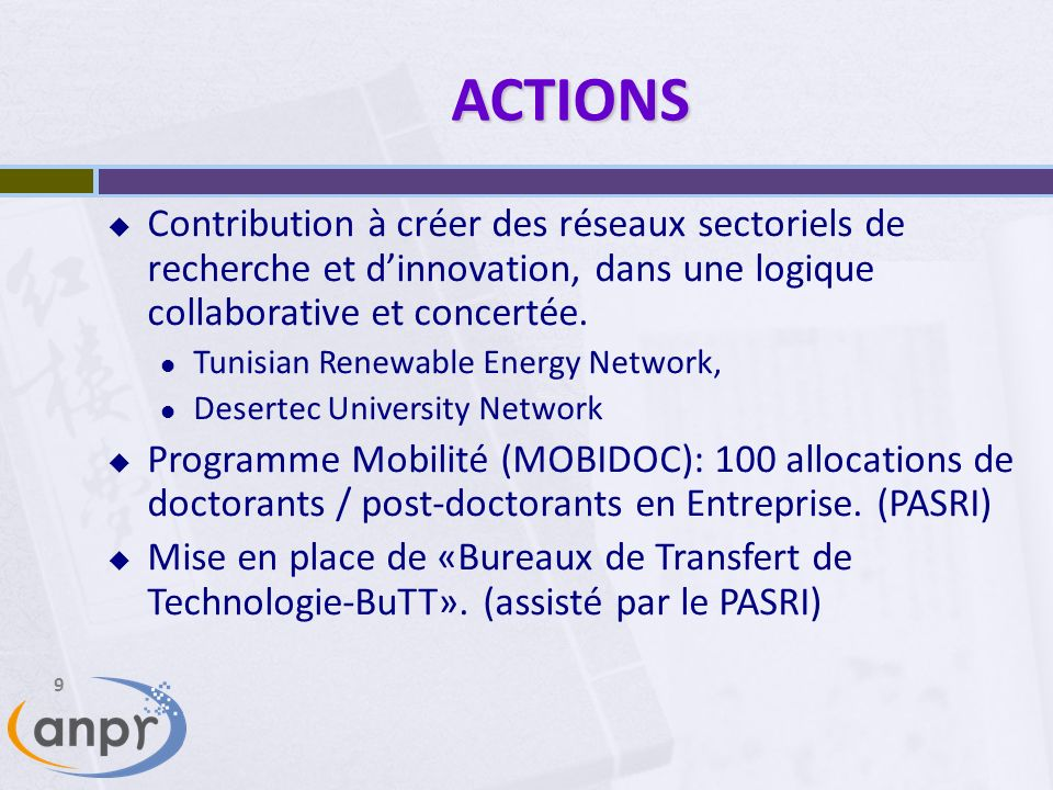 ACTIONS Contribution à créer des réseaux sectoriels de recherche et d'innovation, dans une logique collaborative et concertée.