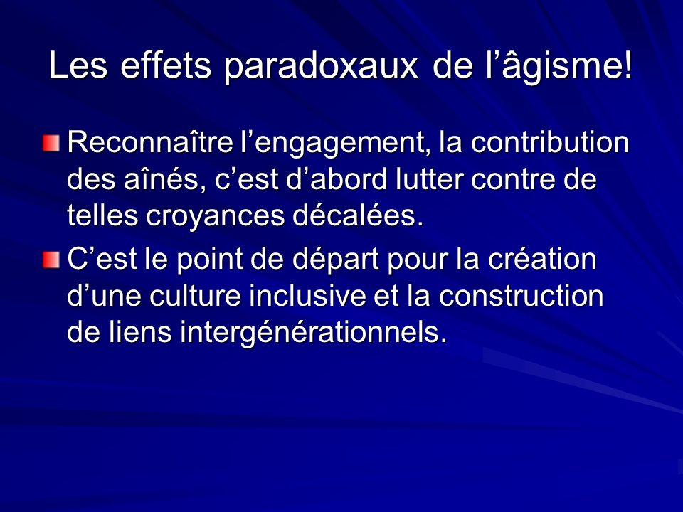 Les effets paradoxaux de l'âgisme!