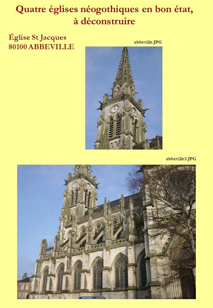 Quatre églises néogothiques en bon état,