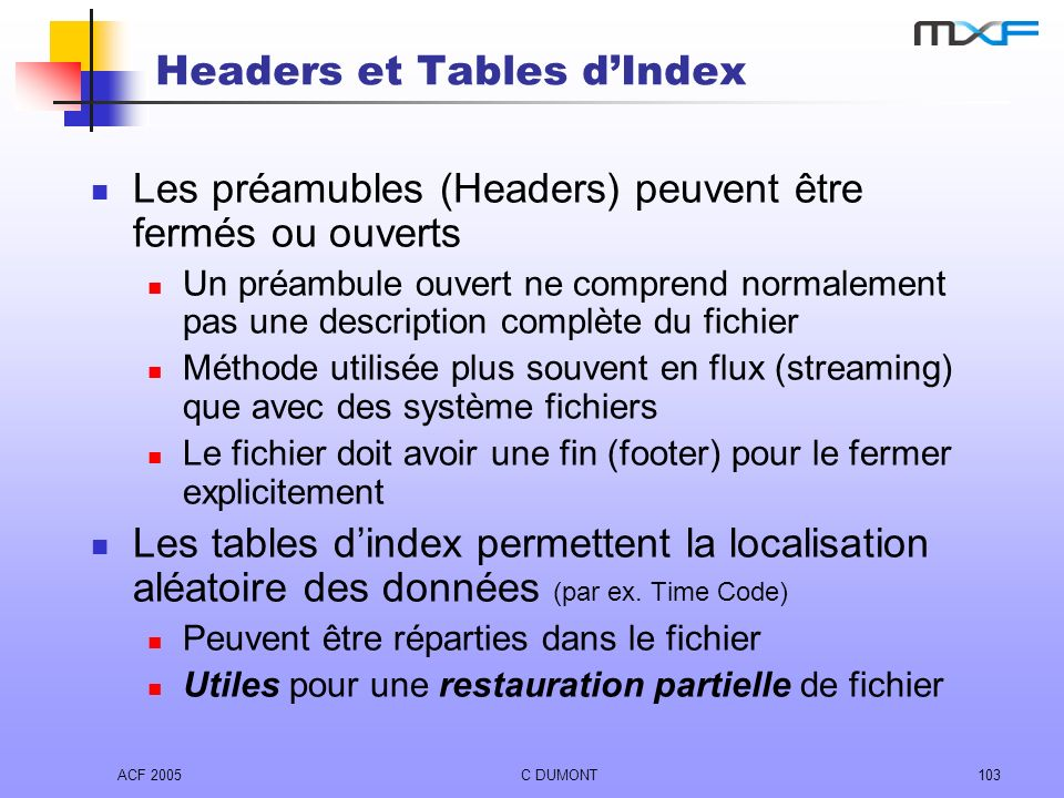 Headers et Tables d'Index
