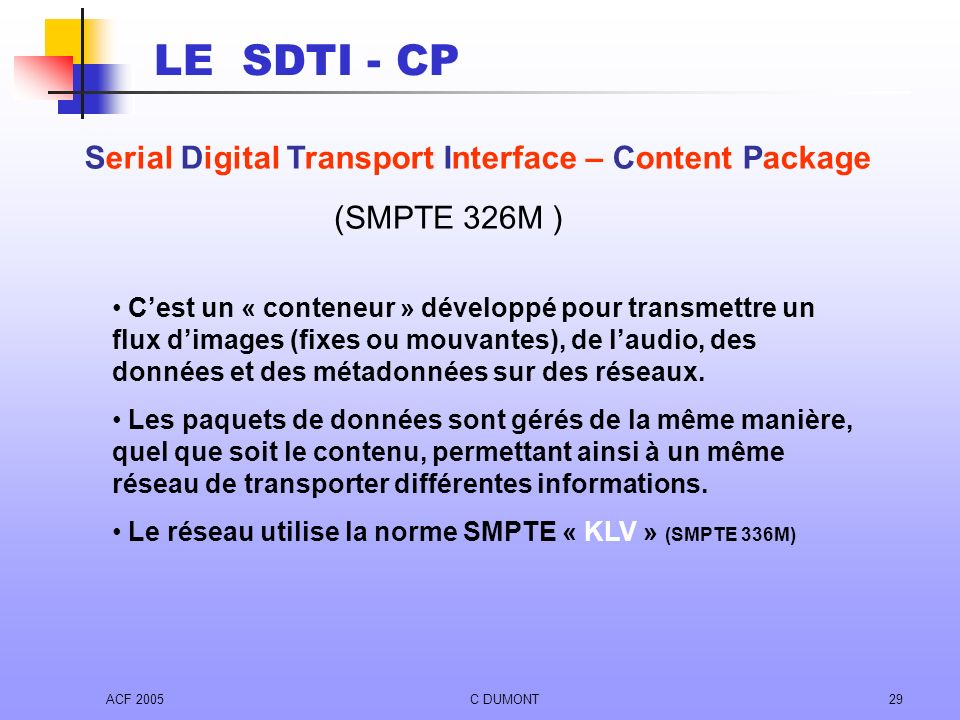 Serial Digital Transport Interface – Content Package
