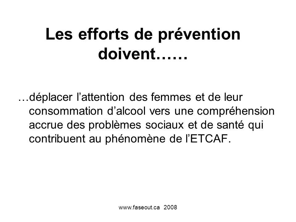 Les efforts de prévention doivent……