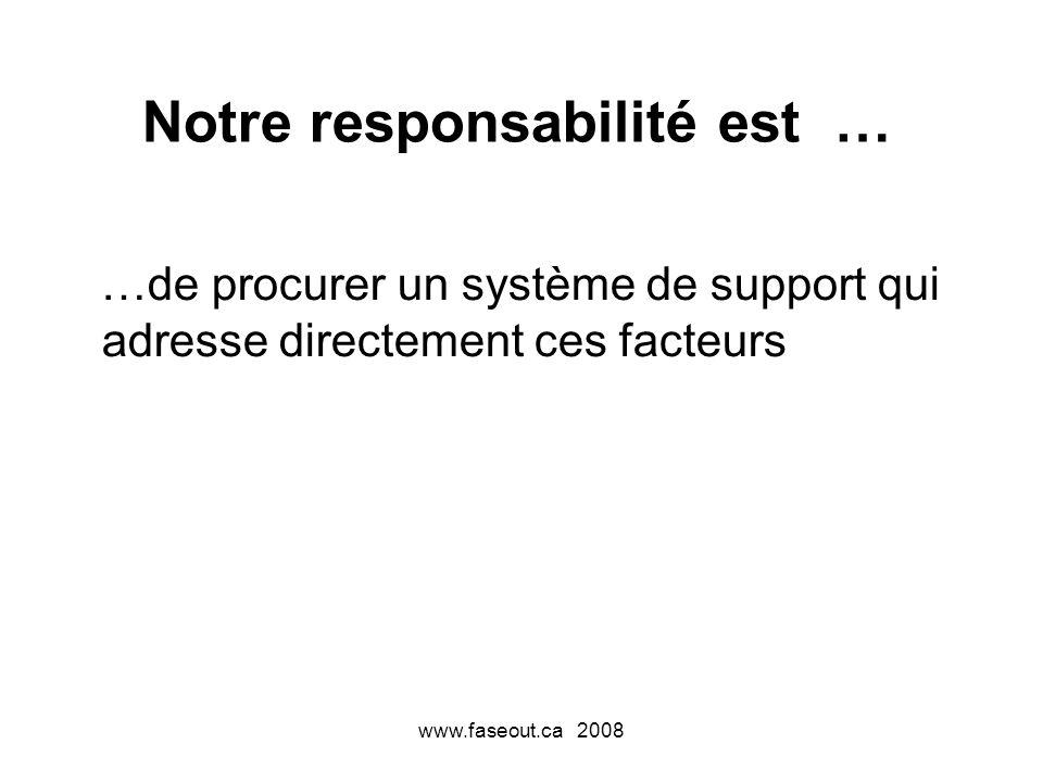 Notre responsabilité est …