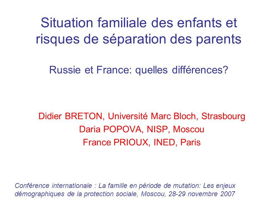 Situation familiale des enfants et risques de séparation des parents Russie et France: quelles différences
