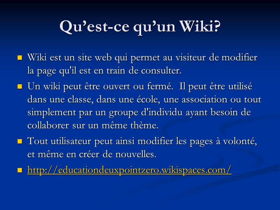 Qu'est-ce qu'un Wiki Wiki est un site web qui permet au visiteur de modifier la page qu il est en train de consulter.
