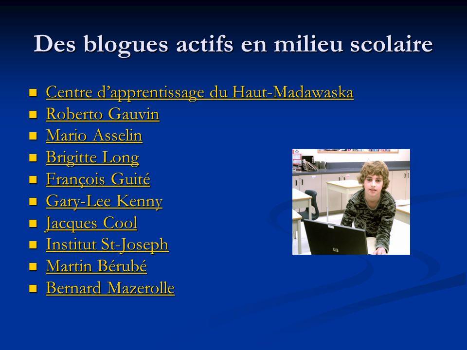 Des blogues actifs en milieu scolaire