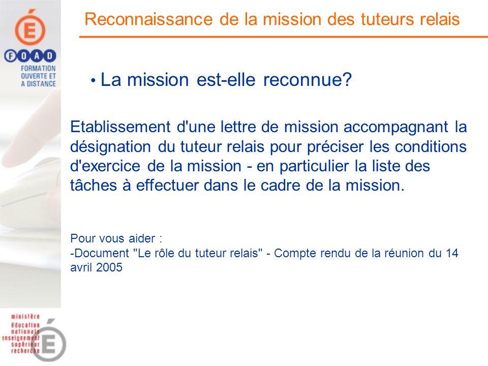 Reconnaissance de la mission des tuteurs relais
