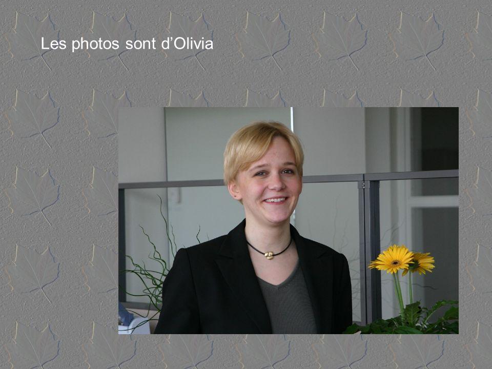 Les photos sont d'Olivia