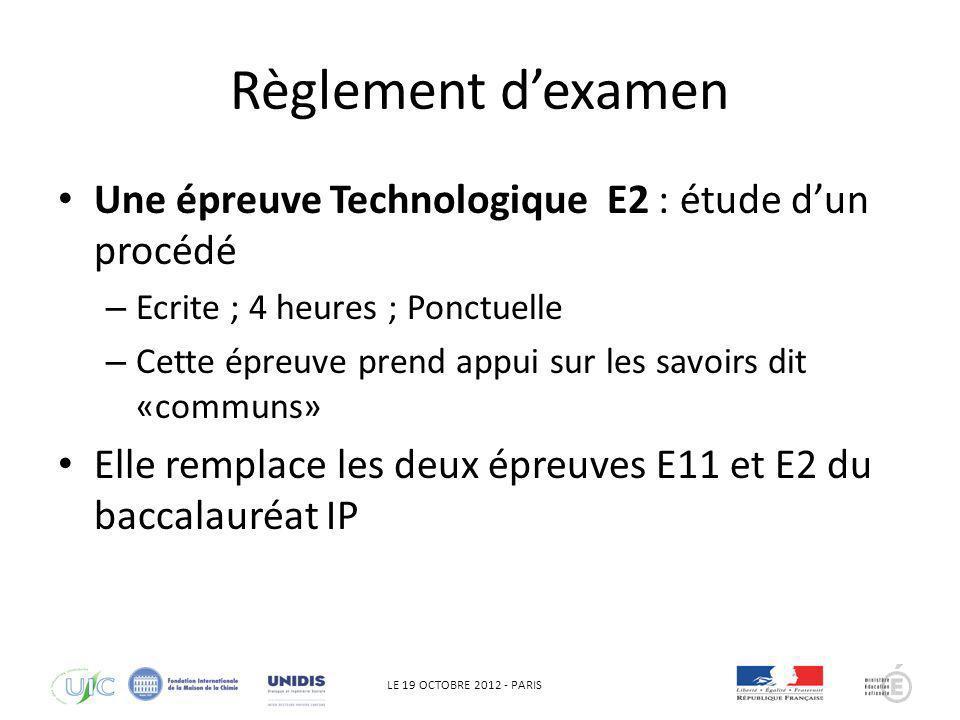 Règlement d'examen Une épreuve Technologique E2 : étude d'un procédé