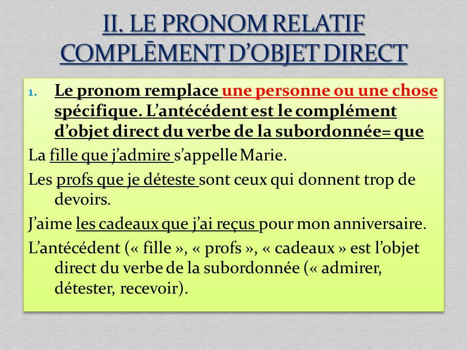 II. LE PRONOM RELATIF COMPLĒMENT D'OBJET DIRECT
