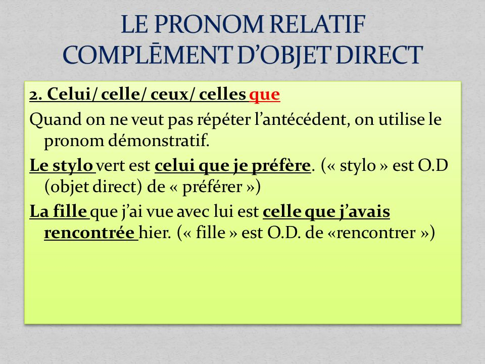 LE PRONOM RELATIF COMPLĒMENT D'OBJET DIRECT